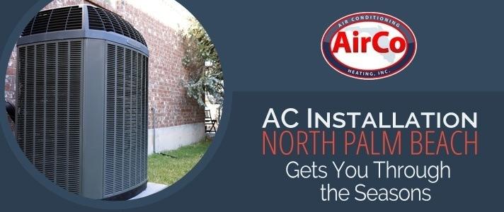 AC Installation North Palm Beach - 561-694-1566