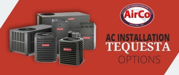 AC Installation Tequesta - 561-694-1566