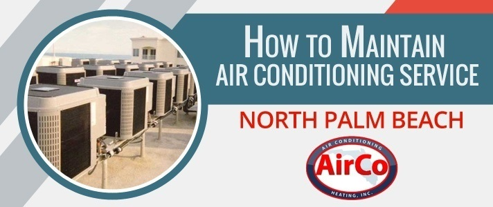 Air Conditioning Service North Palm Beach - 561-694-1566