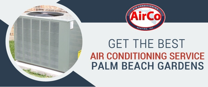 Air Conditioning Service Palm Beach Gardens - 561-694-1566